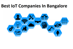 Best IoT Companies In Bangalore