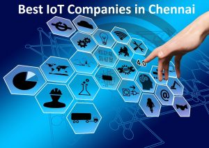 Best IoT Companies in Chennai